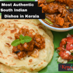 10 Most Authentic South Indian Dishes in Kerala
